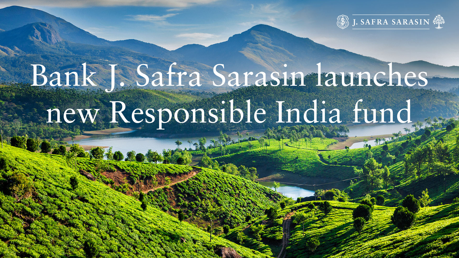 Bank J. Safra Sarasin recently launched the JSS Responsible Equity – India fund, which seeks to capture attractive opportunities in the country's fast-growing economy.